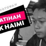 Adik Haimi Dalam Kenangan | Al Fatihah | motoWAN